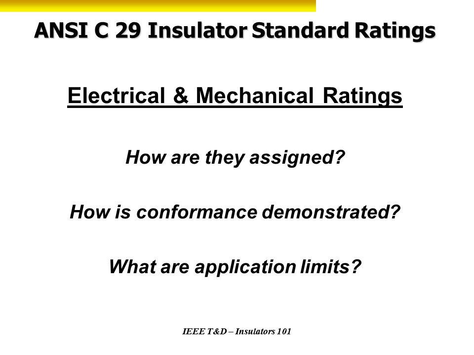 ANSI C 29 Insulator Standard Ratings