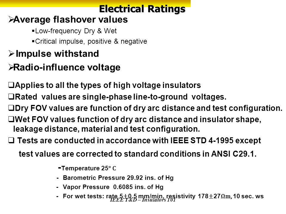 Electrical Ratings Average flashover values Impulse withstand