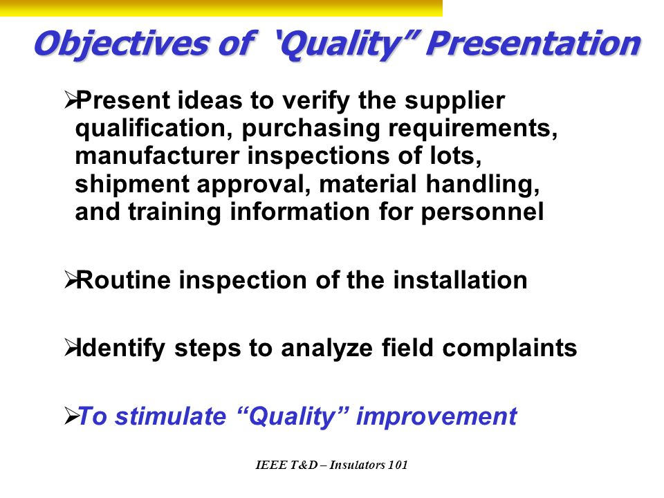 Objectives of 'Quality Presentation