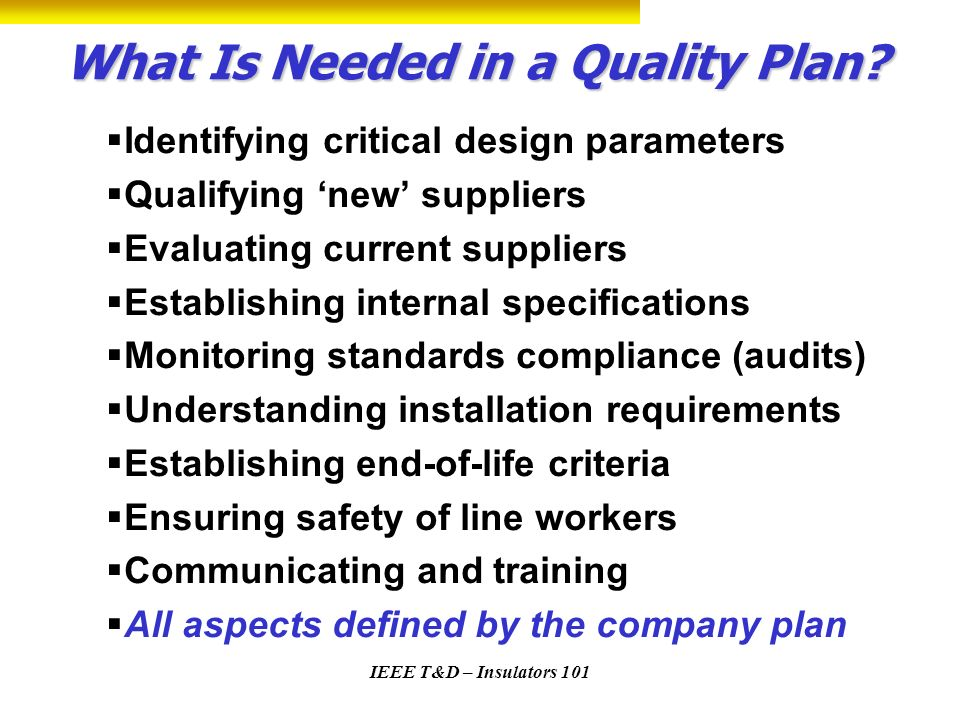 What Is Needed in a Quality Plan