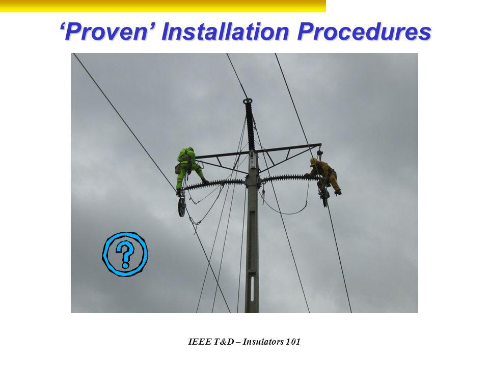 'Proven' Installation Procedures
