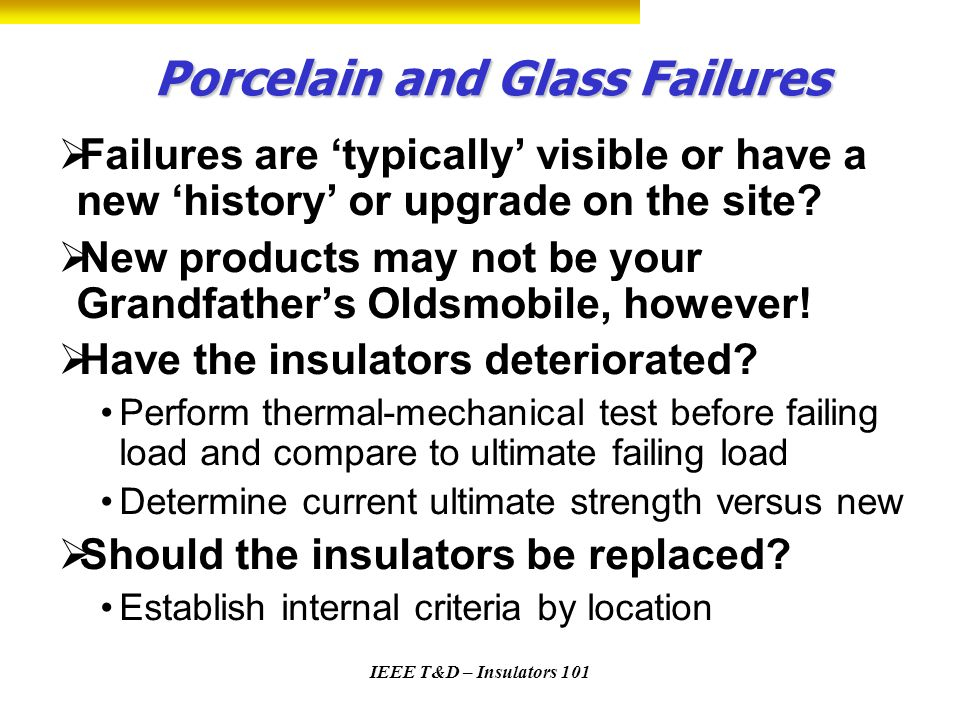 Porcelain and Glass Failures