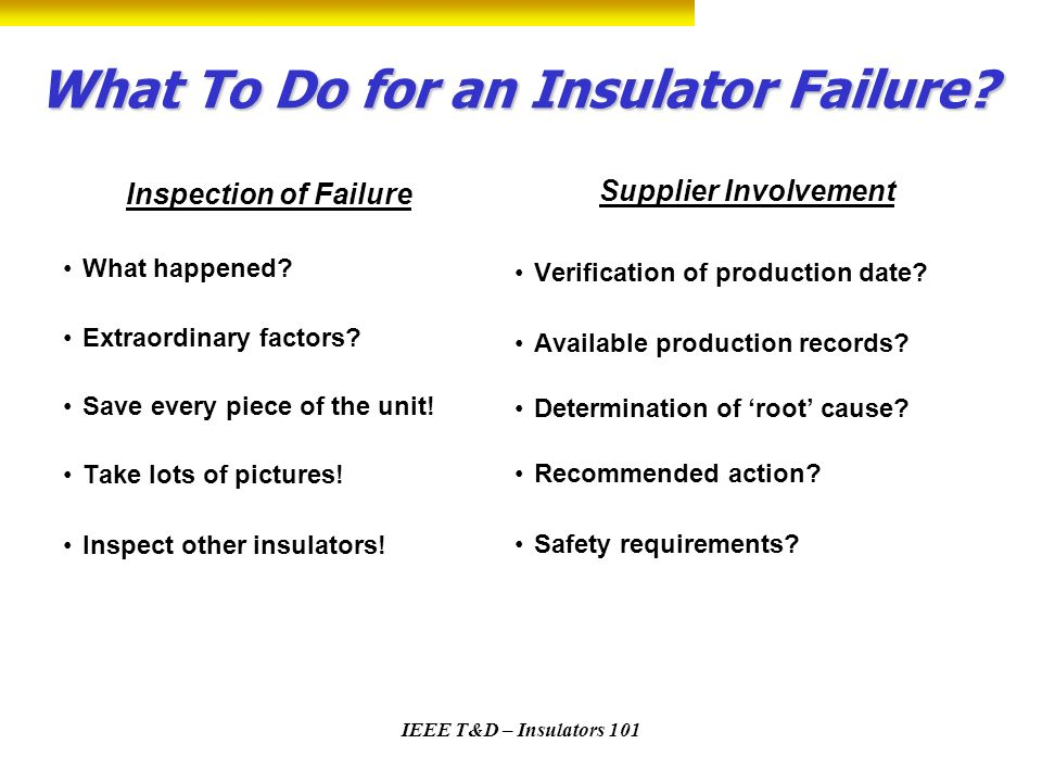 What To Do for an Insulator Failure