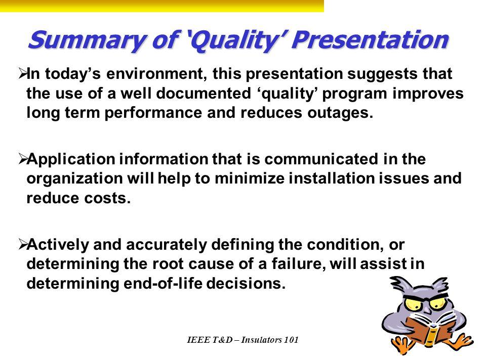 Summary of 'Quality' Presentation