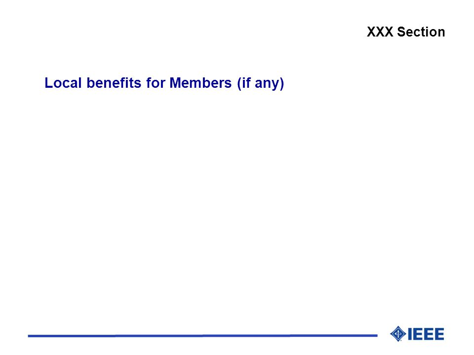 Local benefits for Members (if any)
