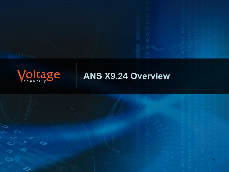 ANS X9.24 Overview