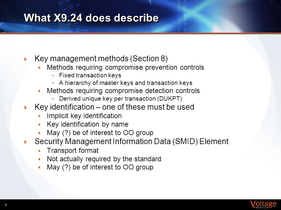 What X9.24 does describe Key management methods (Section 8)