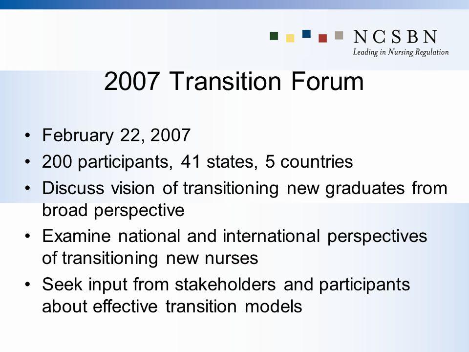 2007 Transition Forum February 22, 2007