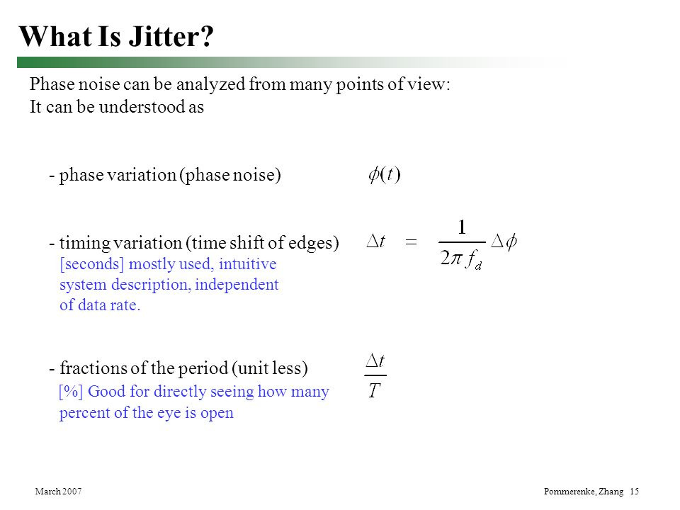 What Is Jitter Phase noise can be analyzed from many points of view: