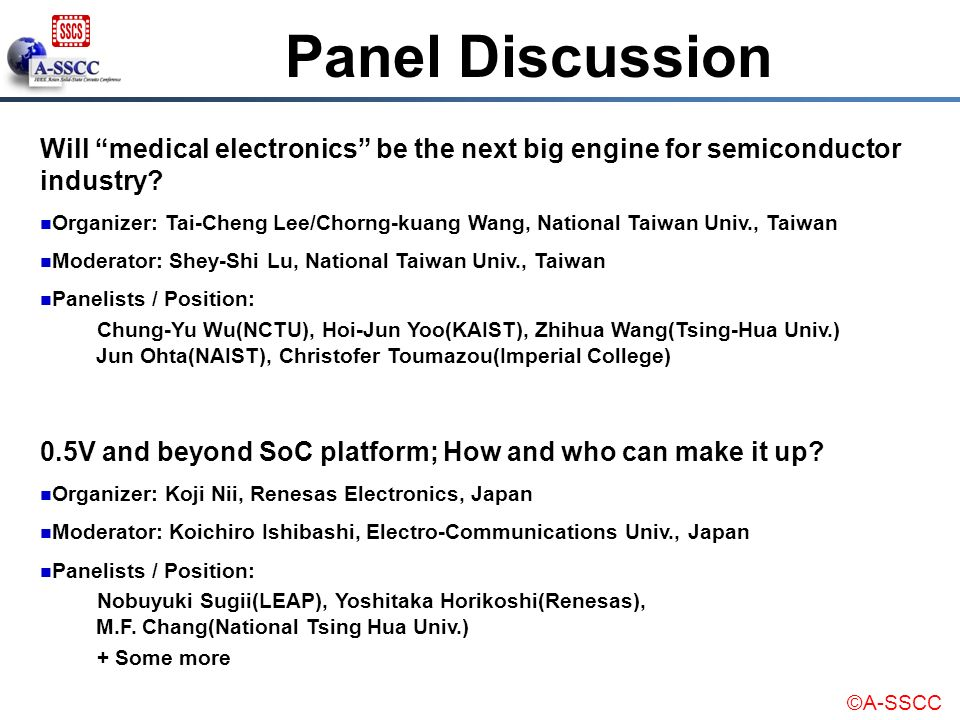 Panel Discussion Will medical electronics be the next big engine for semiconductor industry
