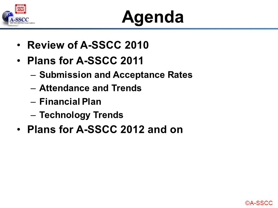 Agenda Review of A-SSCC 2010 Plans for A-SSCC 2011