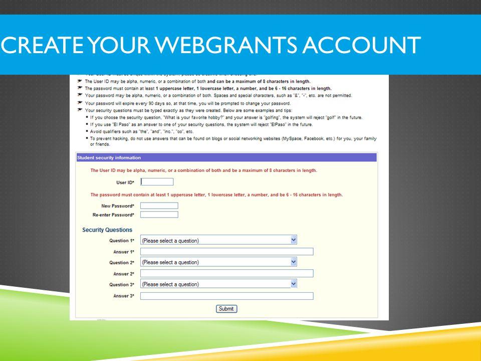 CREATE YOUR WEBGRANTS ACCOUNT
