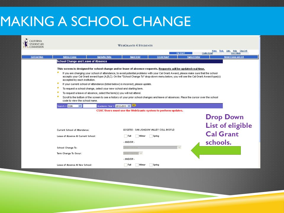Making a School Change Drop Down List of eligible Cal Grant schools.