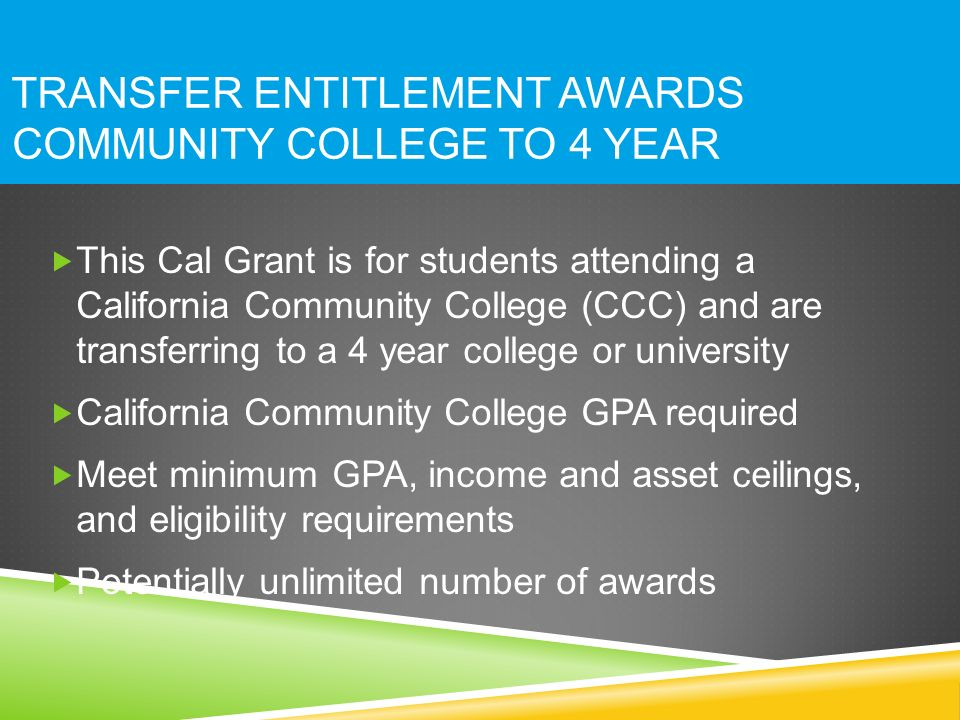 Transfer Entitlement Awards Community College to 4 year