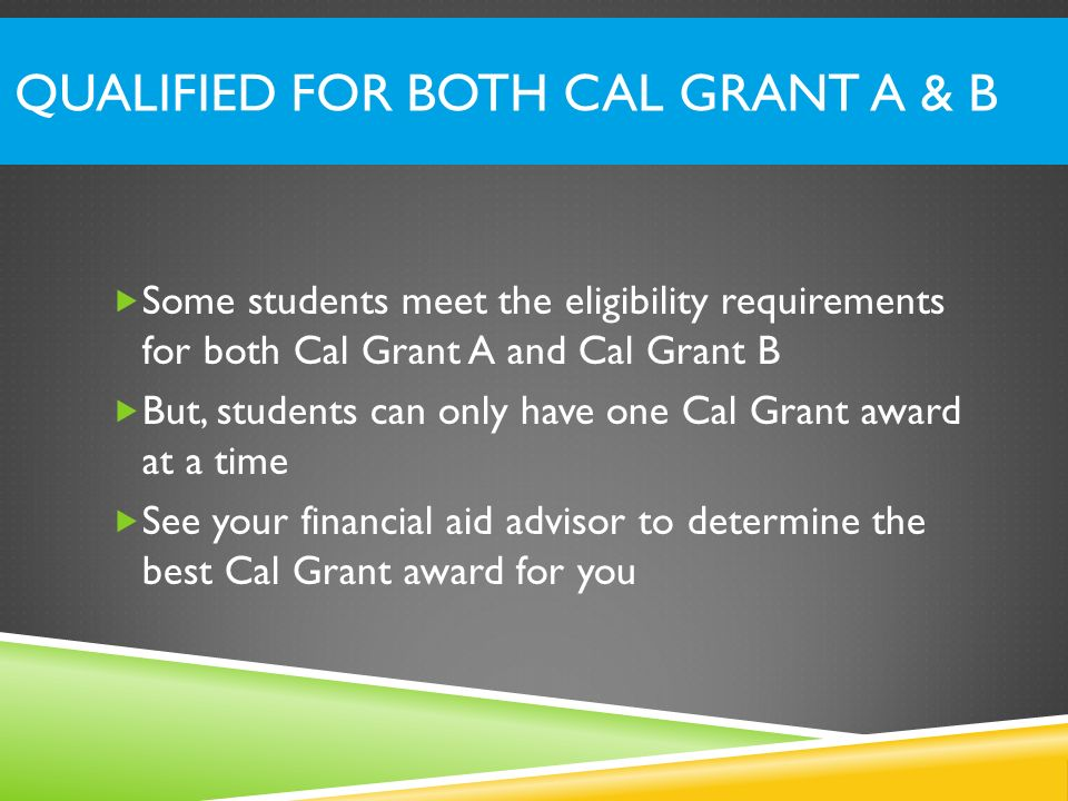 Qualified for both Cal Grant A & B