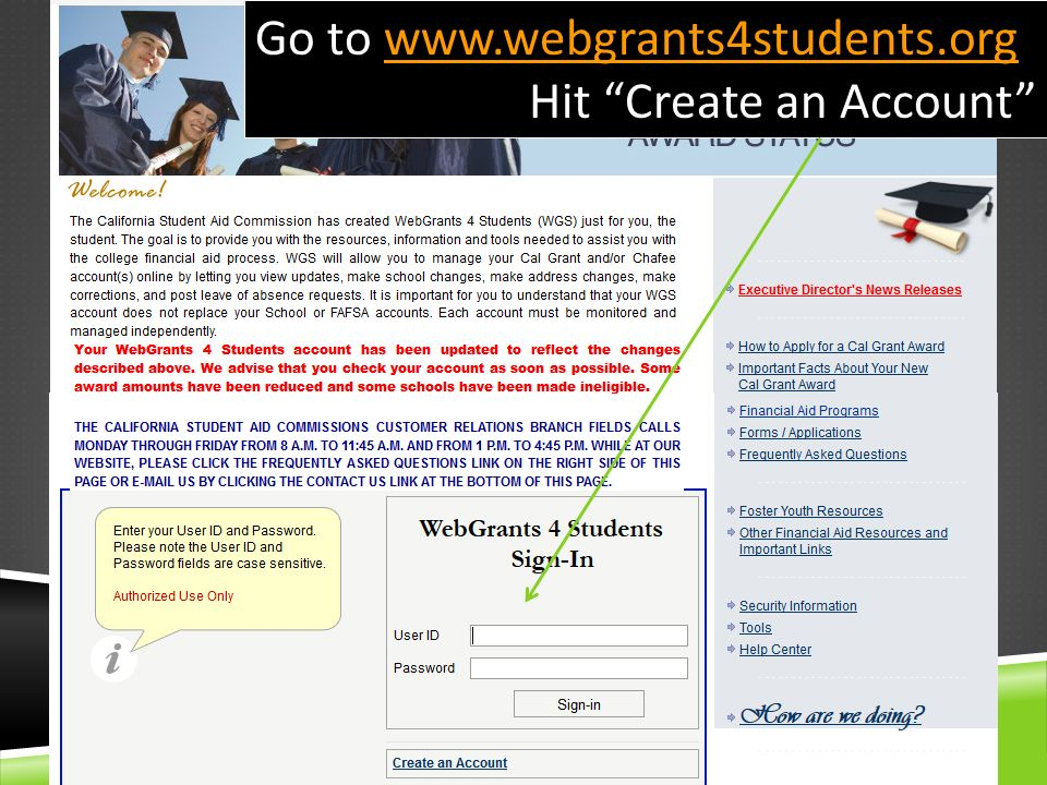Go to www.webgrants4students.org