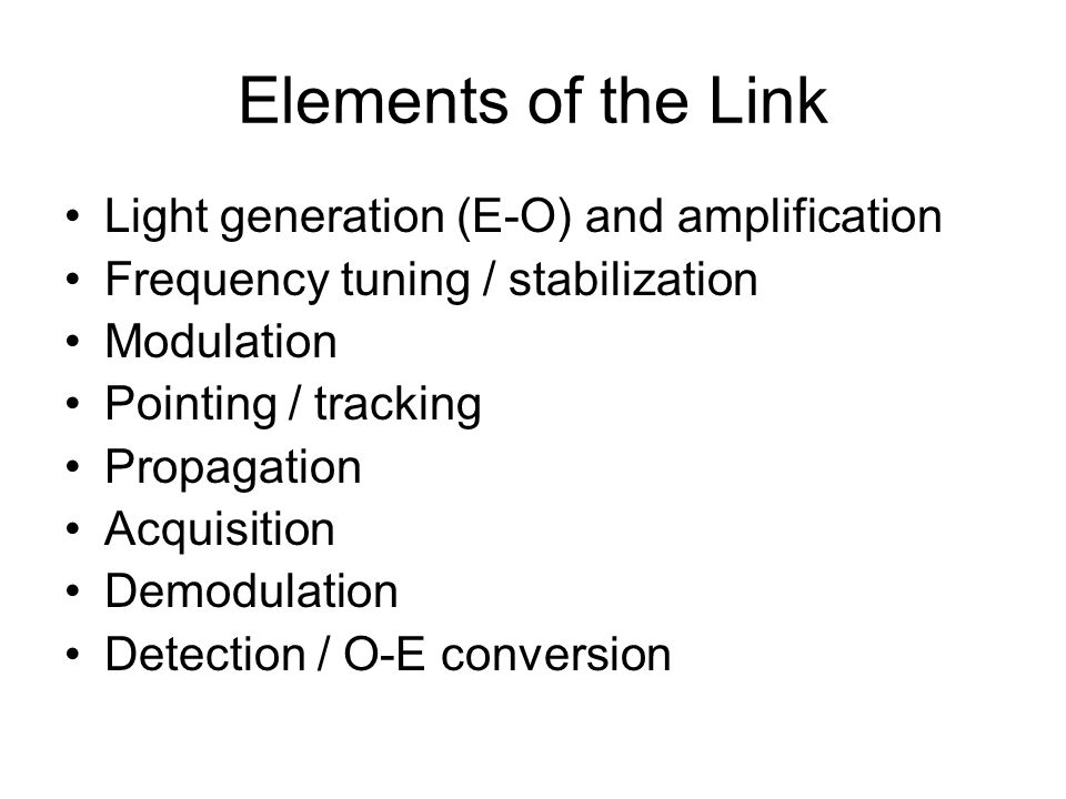 Elements of the Link Light generation (E-O) and amplification