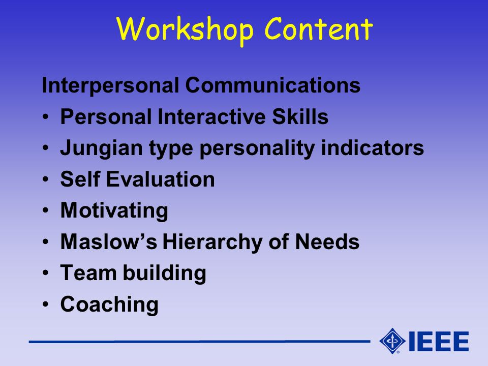 Workshop Content Interpersonal Communications