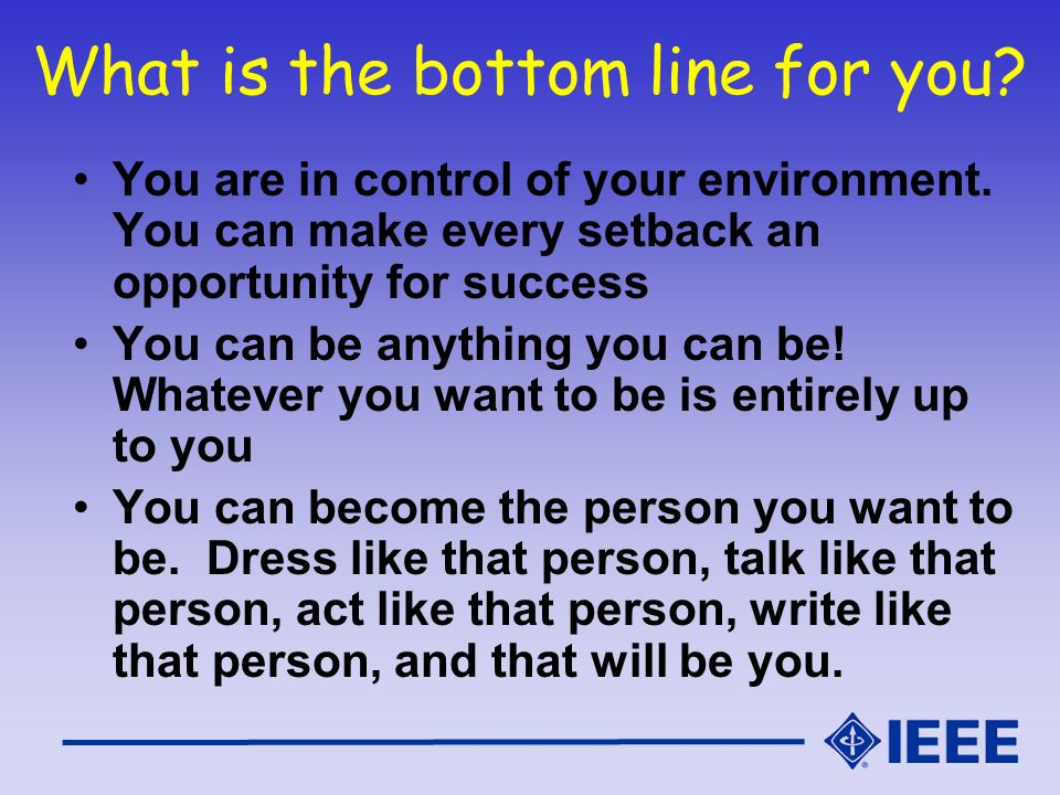 What is the bottom line for you