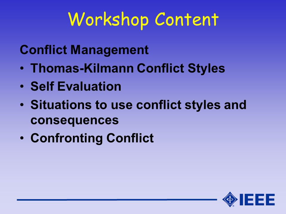 Workshop Content Conflict Management Thomas-Kilmann Conflict Styles