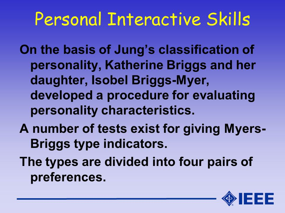 Personal Interactive Skills