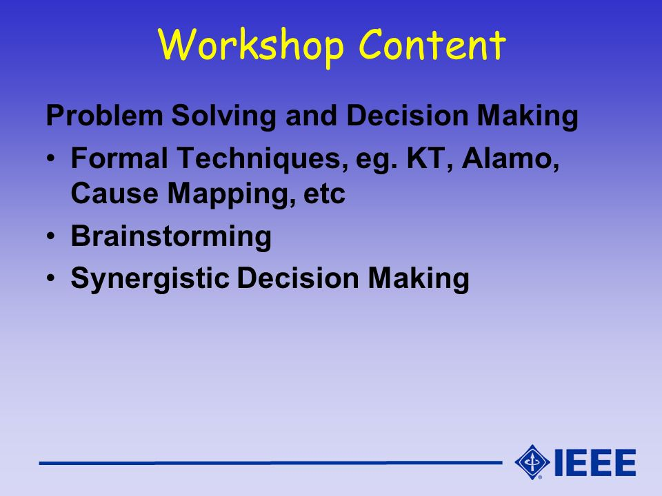 Workshop Content Problem Solving and Decision Making