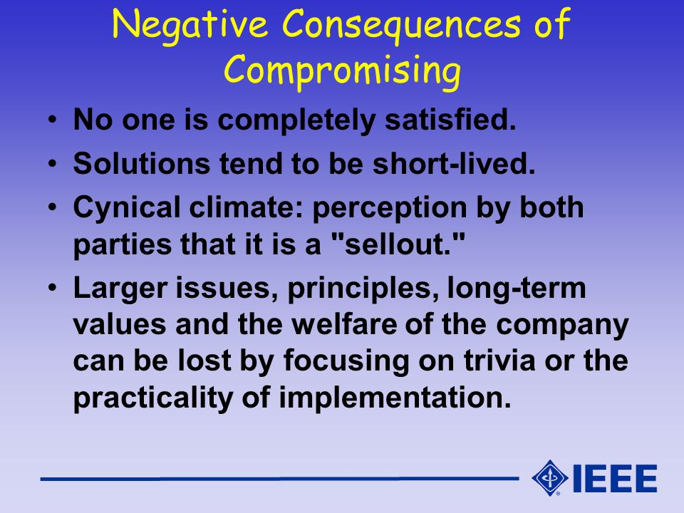 Negative Consequences of Compromising