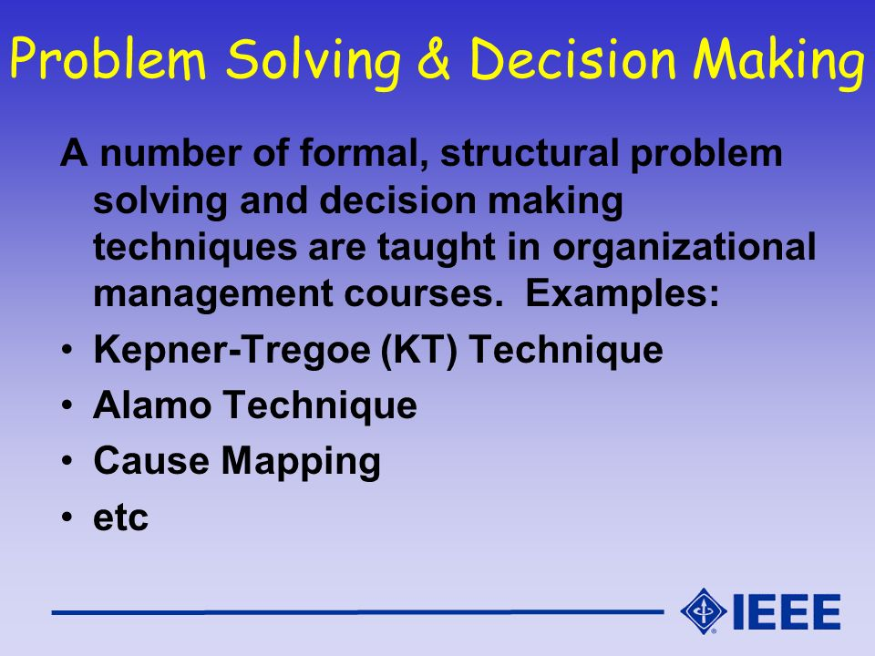 Problem Solving & Decision Making