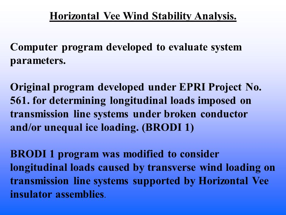 Horizontal Vee Wind Stability Analysis.