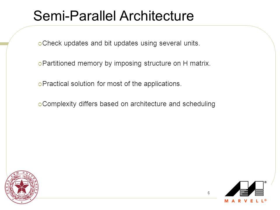 Semi-Parallel Architecture