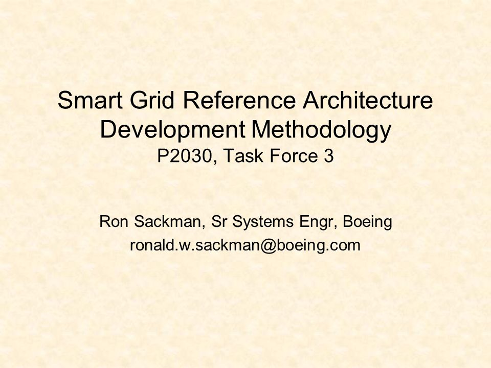 Ron Sackman, Sr Systems Engr, Boeing ronald.w.sackman@boeing.com