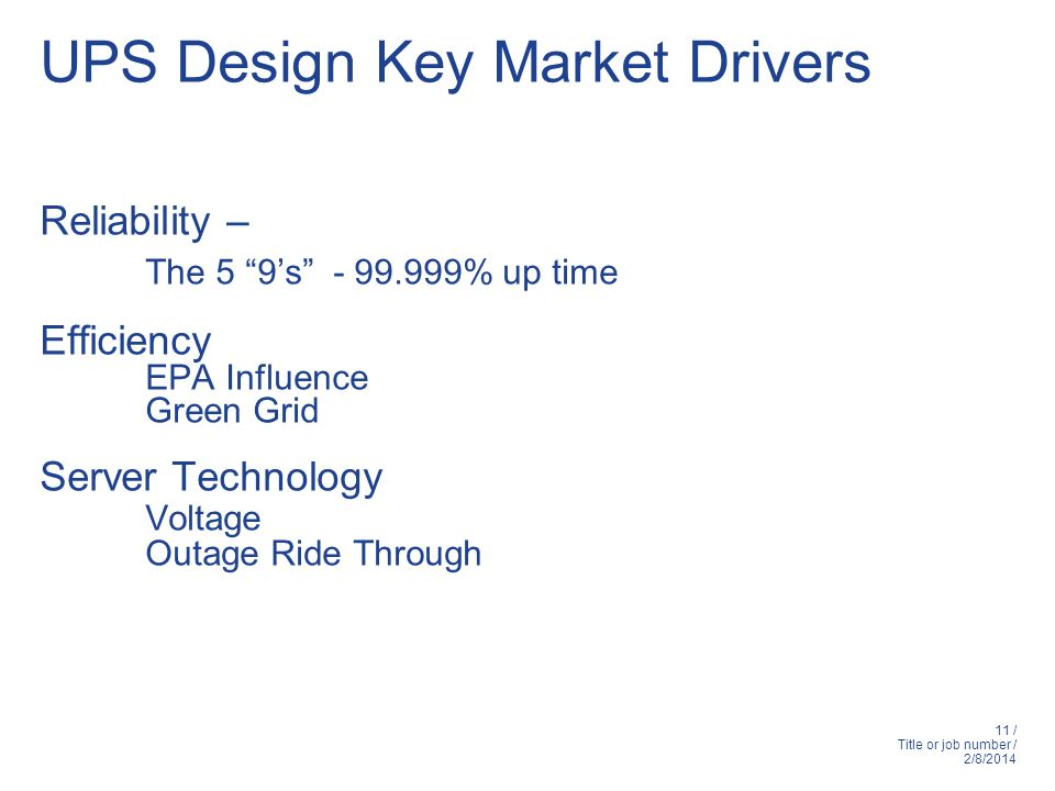 UPS Design Key Market Drivers