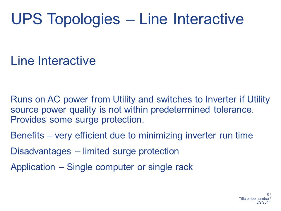 UPS Topologies – Line Interactive