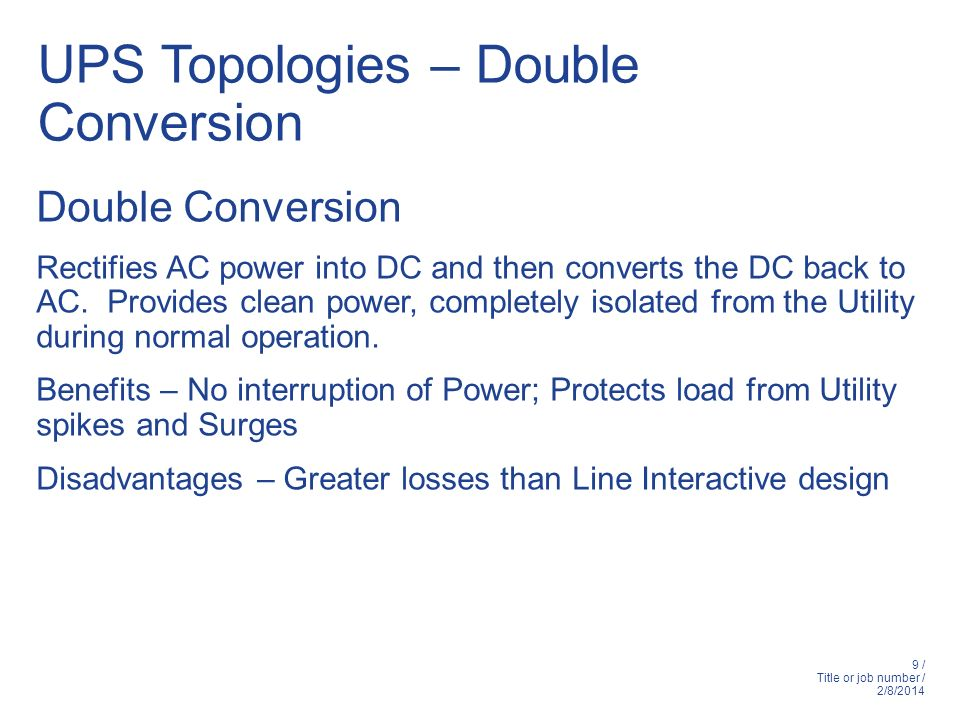 UPS Topologies – Double Conversion