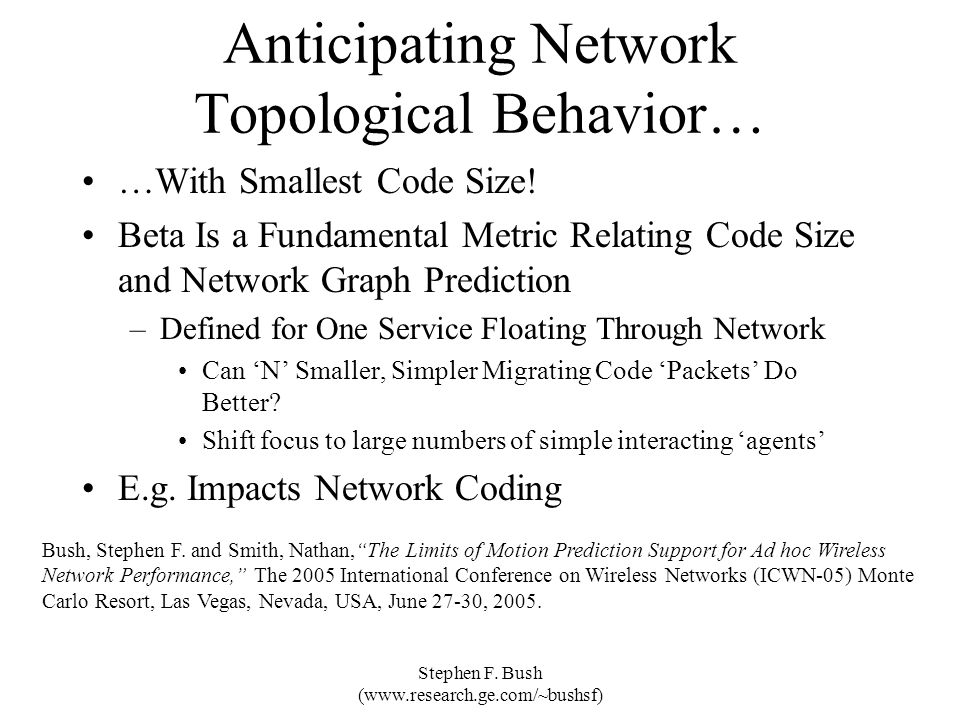 Anticipating Network Topological Behavior…