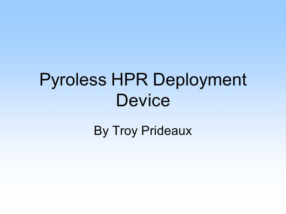 Pyroless HPR Deployment Device