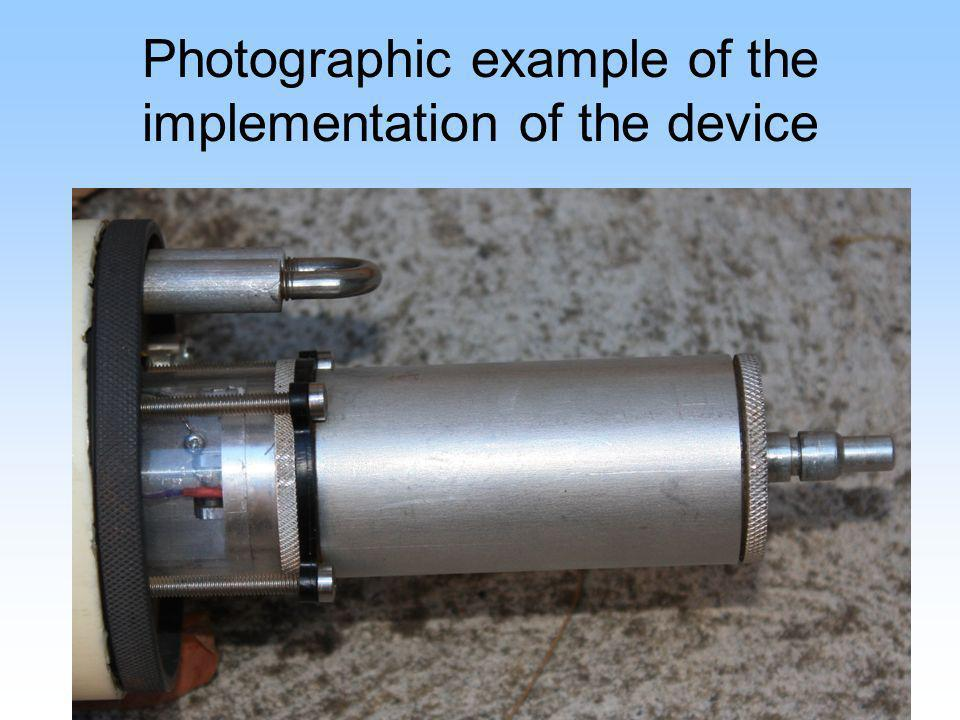 Photographic example of the implementation of the device