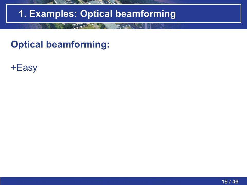 1. Examples: Optical beamforming