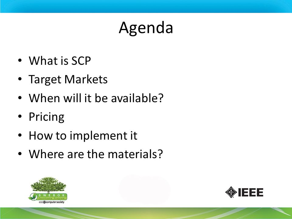 Agenda What is SCP Target Markets When will it be available Pricing