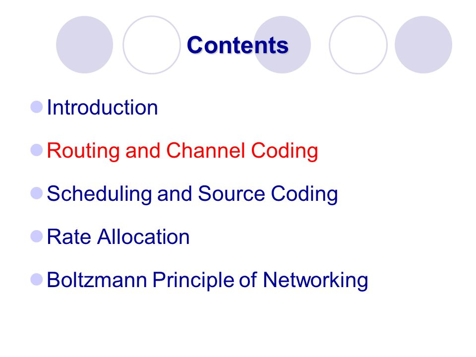 Contents Introduction Routing and Channel Coding