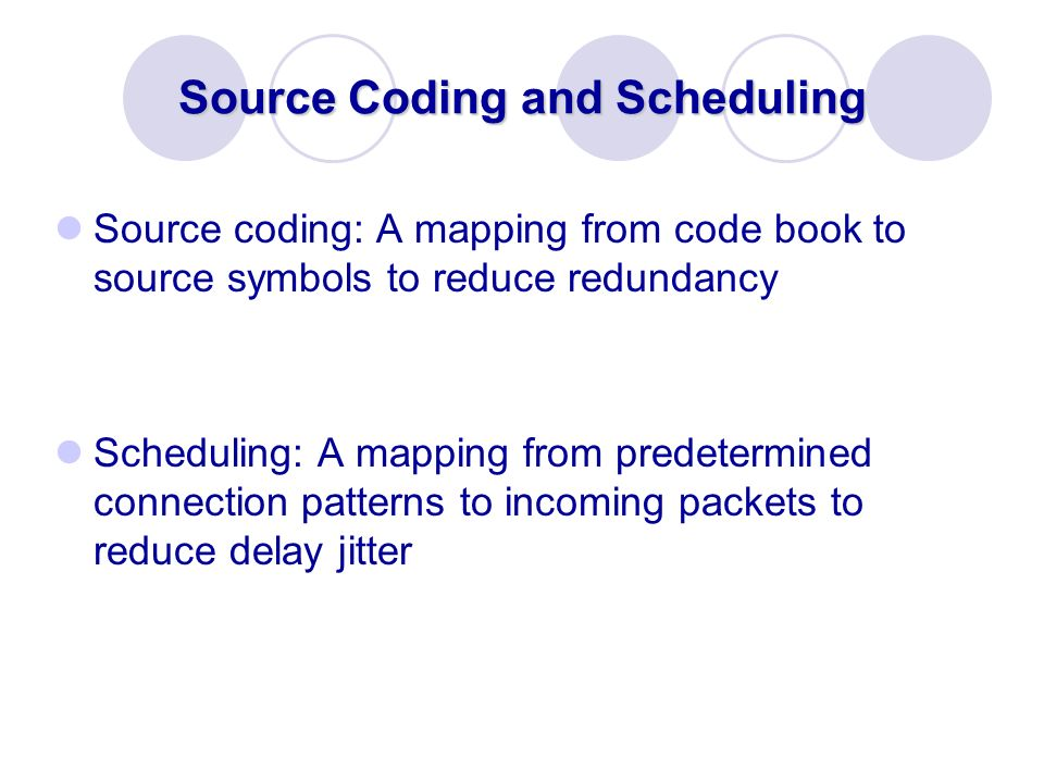 Source Coding and Scheduling