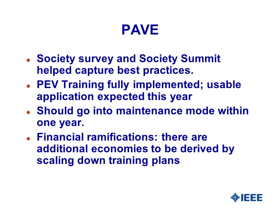 PAVE Society survey and Society Summit helped capture best practices.