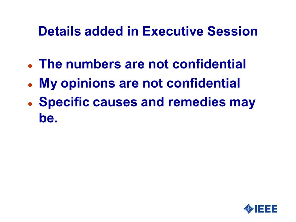Details added in Executive Session