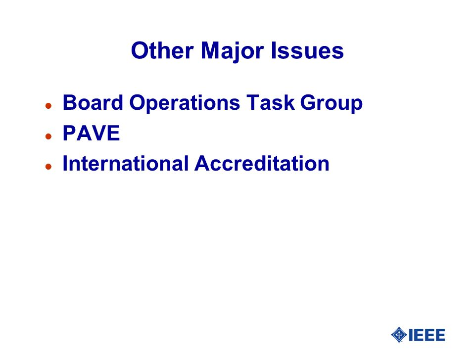 Other Major Issues Board Operations Task Group PAVE