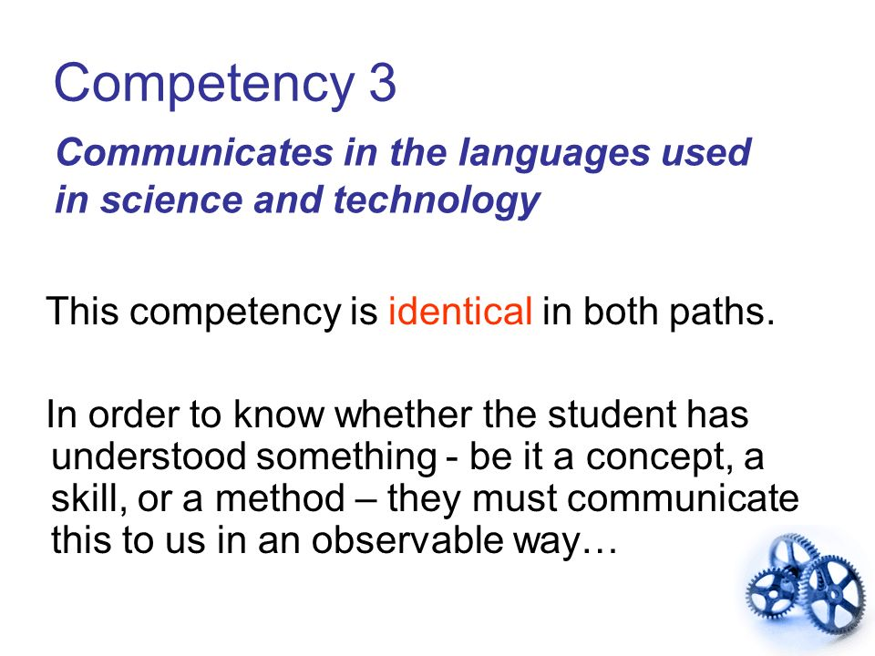 Competency 3 Communicates in the languages used