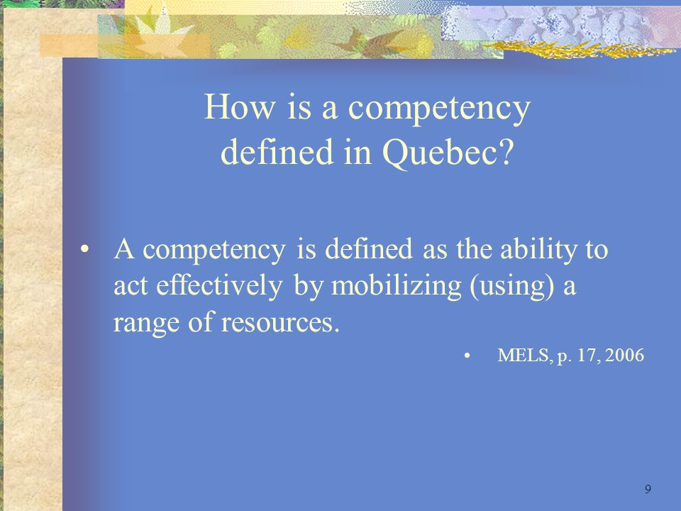 How is a competency defined in Quebec