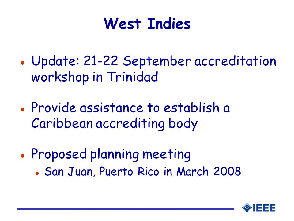 West Indies Update: 21-22 September accreditation workshop in Trinidad