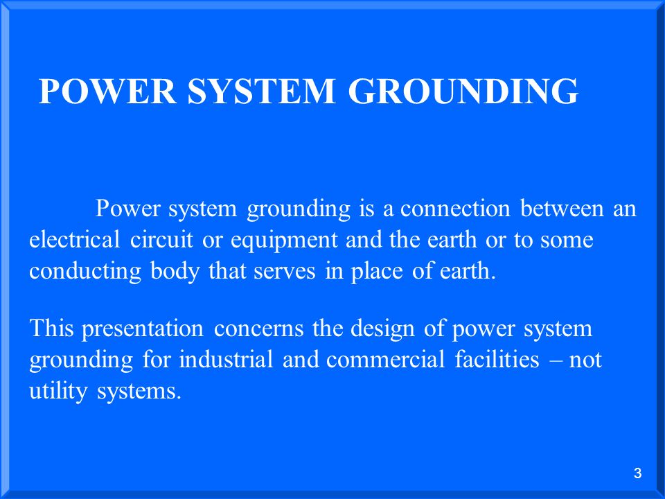 POWER SYSTEM GROUNDING