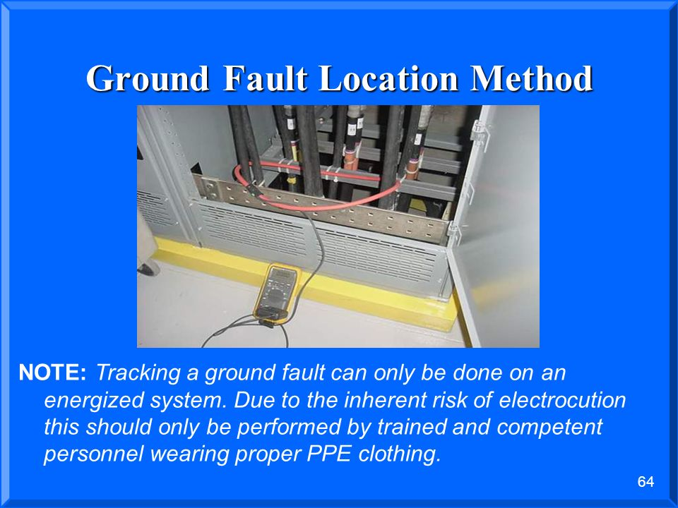 Ground Fault Locator : Presented by john s levine p e lectronics and