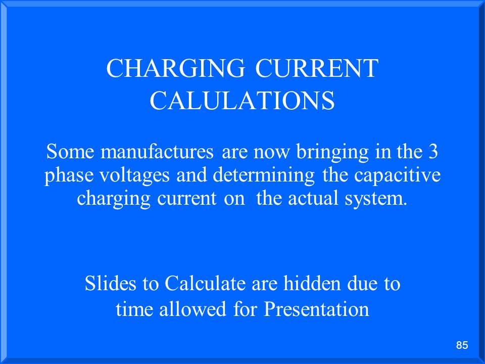 CHARGING CURRENT CALULATIONS